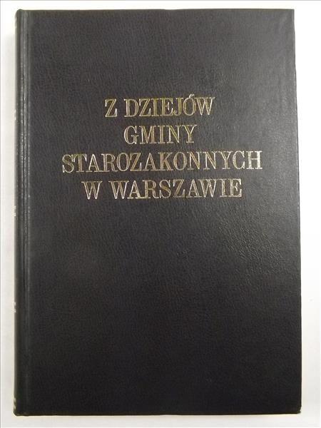 Z dziejów gminy starozakonnych w Warszawie w XIX stuleciu, t.I : Szkolnictwo, reprint z 1907 r.