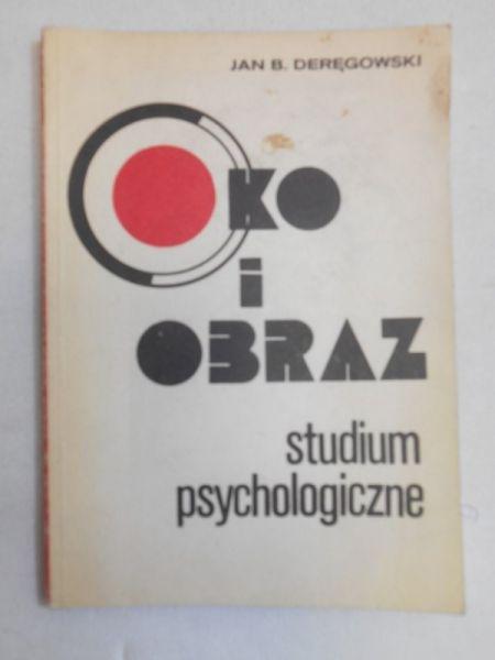 Oko i obraz. Studium psychologiczne