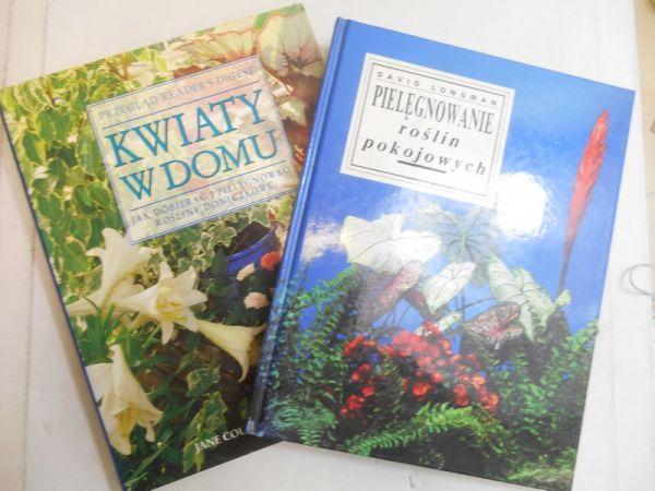 Courtier Jane / Longman David - Pielęgnowanie roślin pokojowych/Kwiaty w domu