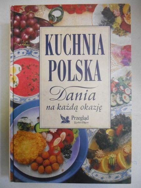 Kuchnia Polska Dania Na Kazda Okazje Marek Lebkowski 50 00 Zl