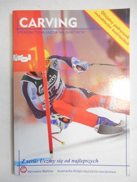 Carving. Perfekcyjna jazda na nartach