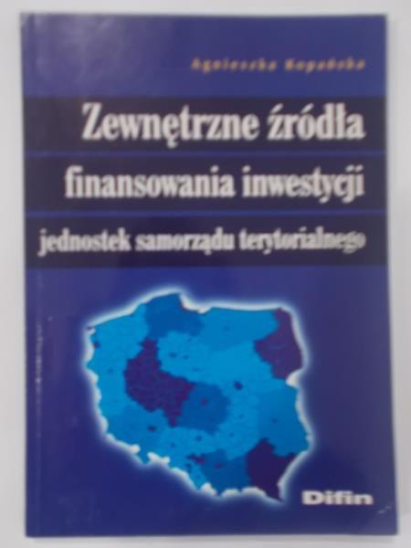 Zewnętrzne źródła finansowania inwestycji jednostek samorządu terytorialnego