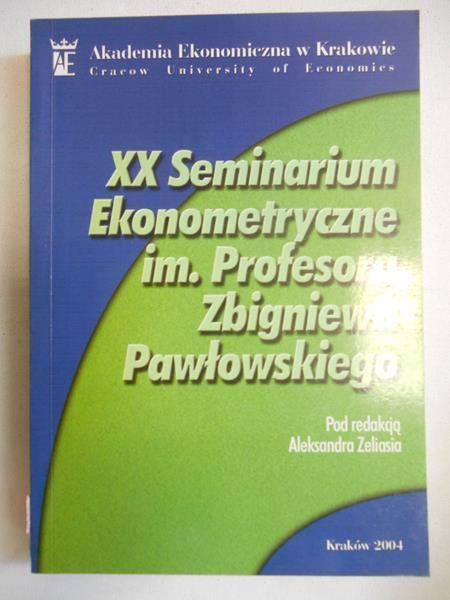 Zelias  - XX Seminarium Ekonometryczne im. Profesora Zbigniewa Pawłowskiego