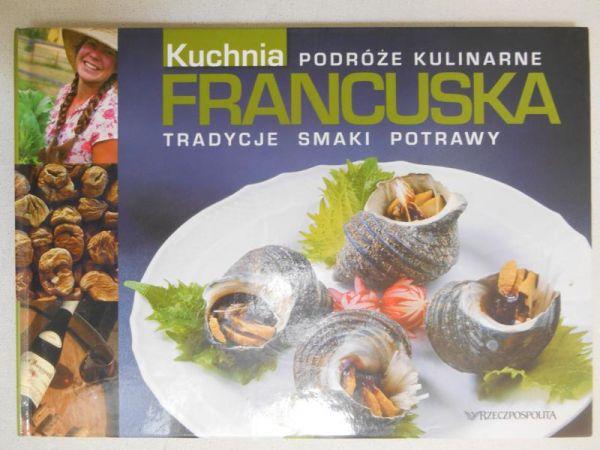 Durda Bartłomiej Kuchnia Francuska Tradycyjne Smaki