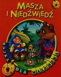 Masza i niedźwiedź Bajka dla maluszka