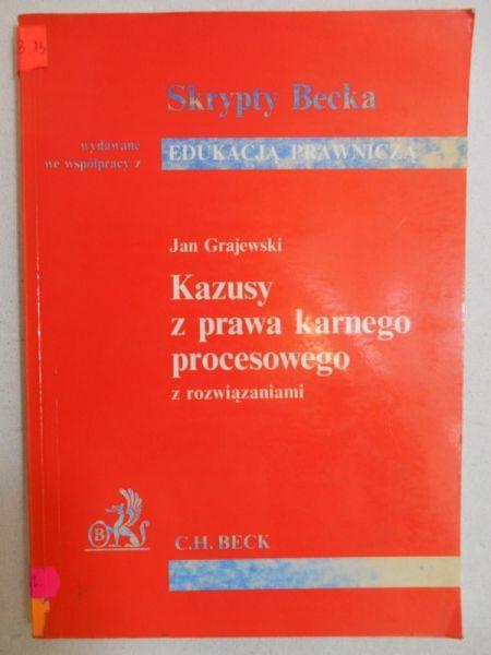 Grajewski Jan - Kazusy z prawa karnego procesowego