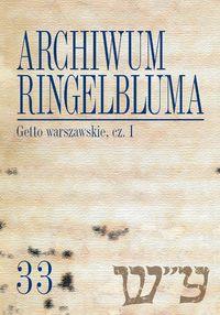 Archiwum Ringelbluma Getto warszawskie Część 1