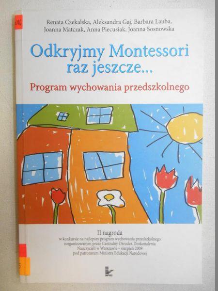 Odkryjmy Montesssori raz jeszcze…