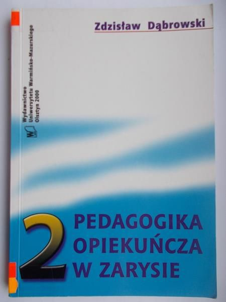 PEDAGOGIKA OPIEKUNCZA W ZARYSIE PDF DOWNLOAD
