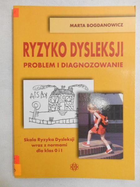 Ryzyko dysleksji. Problem i diagnozowanie