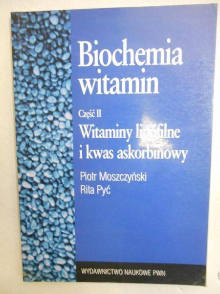 Moszczyński Piotr - Biochemia witamin, część II
