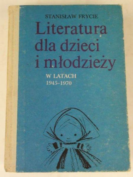Frycie Stanisław - Literatura dla dzieci i młodzieży