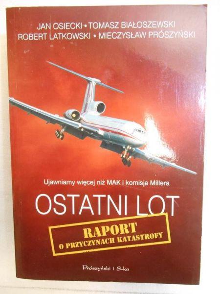 Ostatni lot: Raport o przyczynach katastrofy