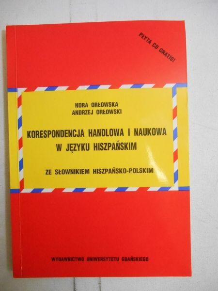 Korespondencja handlowa i naukowa w języku hiszpańskim + CD