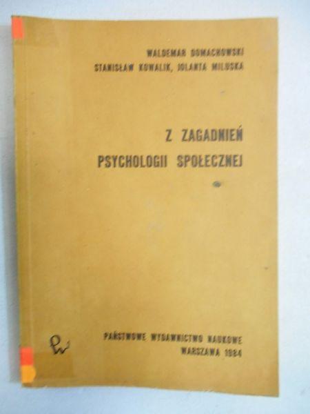 Domachowski Waldemar - Z zagadnień psychologii społecznej