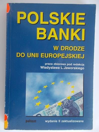 Polskie banki w drodze do Unii Europejskiej