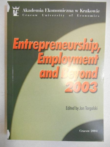 Entrepreneurship, Employment and Beyond 2003