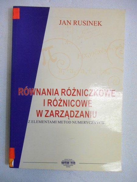 Rusinek Jan - Równania różniczkowe i różnicowe w zarządzaniu