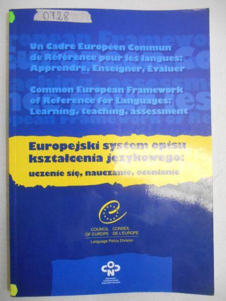 Coste Daniel - Europejski system opisu kształcenia językowego: uczenie się, nauczanie, ocenianie