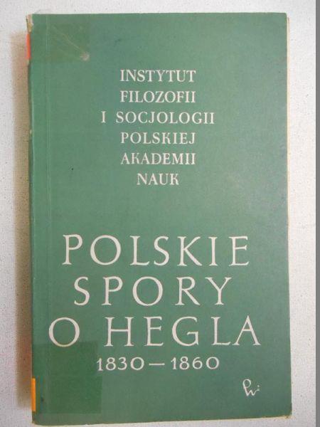 Polskie spory o Hegla 1830 - 1860
