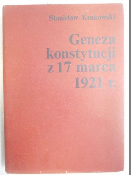 Geneza konstytucji z 17 marca 1921 r.