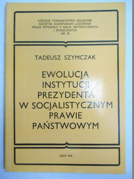 Ewolucja instytucji prezydenta w socjalistycznym prawie państwowym