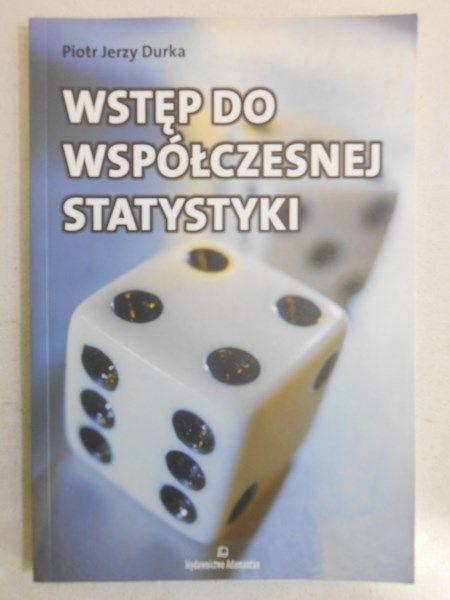 Durka Jerzy Piotr - Wstęp do współczesnej statystyki