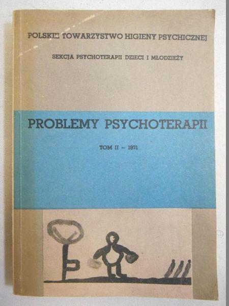 Problemy psychoterapii, t. II