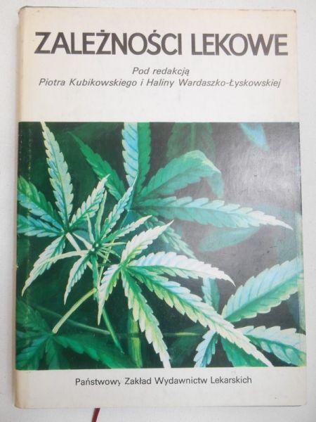 Kubikowski Piotr (red.)  - Zależności lekowe