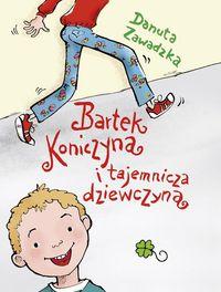 Bartek Koniczyna i tajemnicza dziewczyna