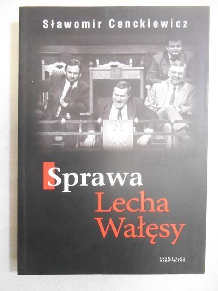 Sprawa Lecha Wałęsy, NOWA