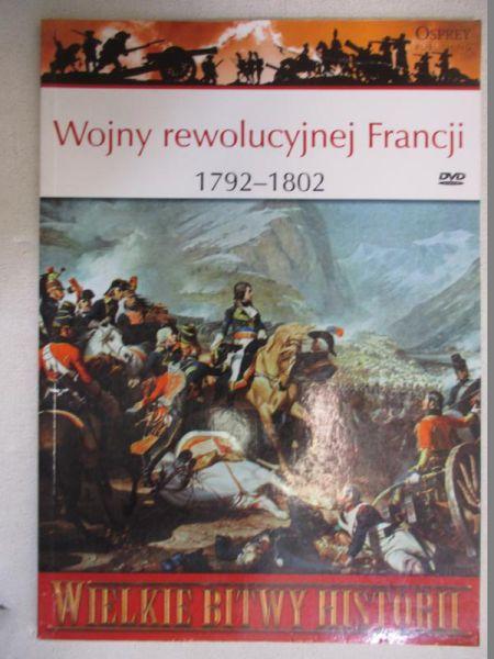 Wojny rewolucyjnej Francji 1792 - 1802