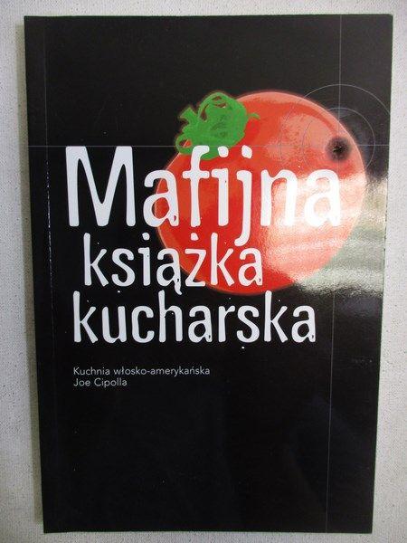 Mafijna Książka Kucharska Joe Cipolla 1000 Zł Tezeuszpl