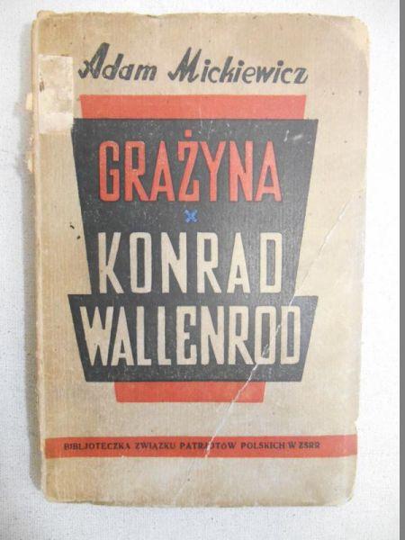 Mickiewicz Adam - Grażyna / Konrad Wallenrod, 1944 r.
