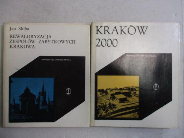 Rewaloryzacja zespołów zabytkowych Krakowa / Kraków 2000