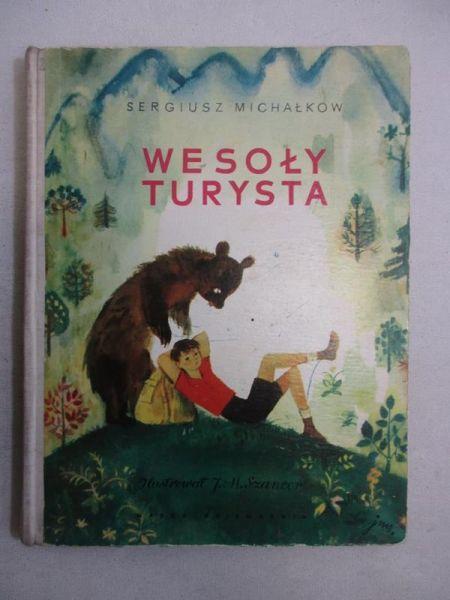 Michałkow Sergiusz - Wesoły turysta