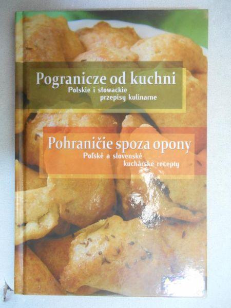 Pogranicze Od Kuchni Polskie I Slowackie Przepisy Kulinarne
