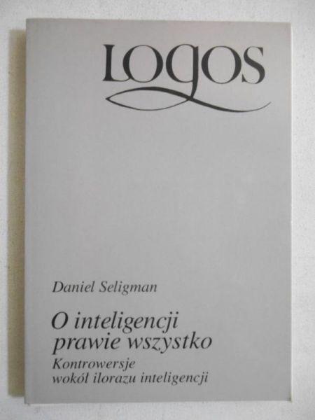 Seligman Daniel - O inteligencji prawie wszystko