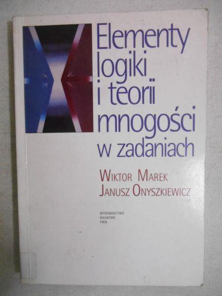 Marek Wiktor - Elementy logiki i teorii mnogości w zadaniach