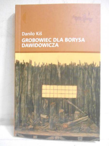Kis Danilo - Grobowiec dla Borysa Dawidowicza