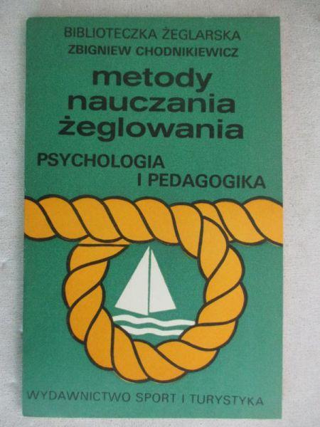 Chodnikiewicz Zbigniew - Metody nauczania żeglowania