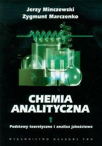 Marczenko Zygmunt - Chemia analityczna tom 1