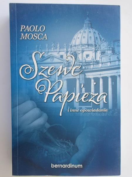Mosca Paolo - Szewc Papieża i inne opowiadania
