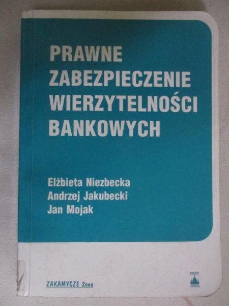 Prawne zabezpieczenia wierzytelności bankowych