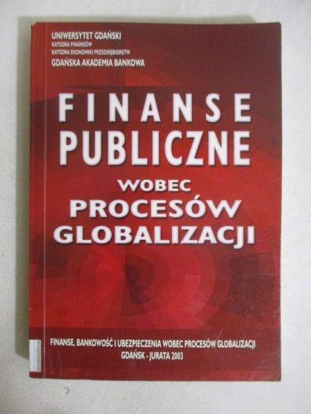 Finanse publiczne wobec procesów  globalizacji