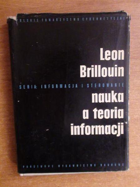 Brillouin Leon - Nauka a teoria informacji