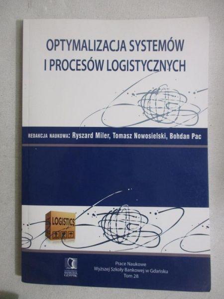 Optymalizacja systemów i procesów logistycznych, tom XXVIII
