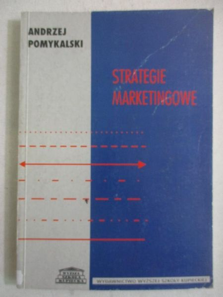 Pomykalski Andrzej - Strategie marketingowe