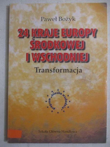 Bożyk Paweł - 24 kraje Europy Środkowej i Wschodniej. Transformacja