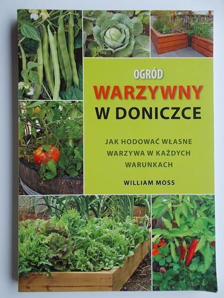Moss William Ogród Warzywny W Doniczce William Moss 1400 Zł